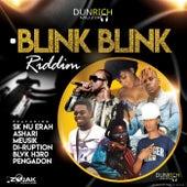 Blink Blink Riddim by Various Artists