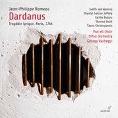 Rameau: Dardanus, RCT 35 (Revised 1744 Version) by Judith van Wanroij