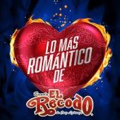 Lo Más Romántico De by Banda El Recodo