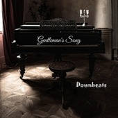 Gentleman's Song by The Downbeats