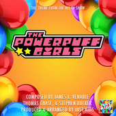 The Powerpuff Girls Main Theme (From