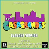 The Casagrandes Main Theme (From