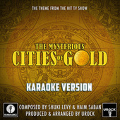 The Mysterious Cities Of Gold Main Theme (From