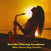 Beautiful Relaxing Saxophone After Hours Pop Covers by Saxtribution