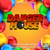 Danger Mouse Main Theme (From