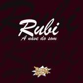 Rubí a Nave do Som by Banda TecnoShow