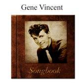 The Gene Vincent Songbook de Gene Vincent