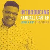 Lovely Day de Kendall Carter