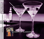 Musik für schöne Stunden: Cocktail Classics by Various Artists