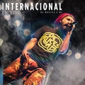 Internacional (En Vivo) de De Bruces A Mi