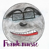 Frank music by Modus