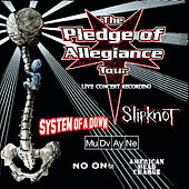 The Pledge Of Allegiance Tour Live Concert Recording von Various Artists