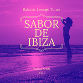 Sabor de Ibiza, Vol. 1 (Balearic Lounge Tunes) von Various Artists