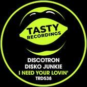 I Need Your Lovin' fra Discotron