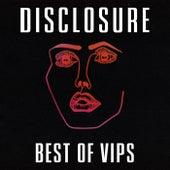 Disclosure VIPs von Disclosure