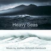 Heavy Seas (Production Music) von Jochen Schmidt-Hambrock