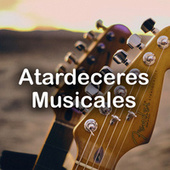 Atardeceres Musicales de Various Artists