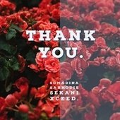 Thank You by SomaDina