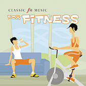 Classic FM Music for Fitness by Various Artists