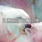78 Embrace Your Bedtime de Best Relaxing SPA Music