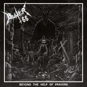 Beyond the Help of Prayers de Bunker 66