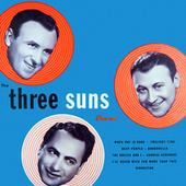 The Three Suns Present by The Three Suns