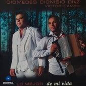 Lo Mejor de Mi Vida von Diomedes Dionisio Diaz