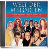 Welt der Melodien - Schlagerstars singen Welthits von Various Artists