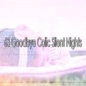 63 Goodbye Colic Silent Nights by Deep Sleep Music Academy