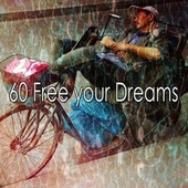 60 Free Your Dreams de Best Relaxing SPA Music
