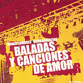 Baladas y Canciones de Amor by Various Artists