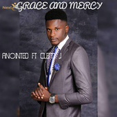 Grace and Mercy de Anointed