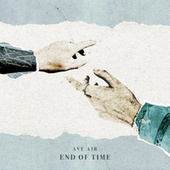 End of Time by Ave Air