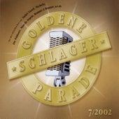 Goldene Schlagerparade 7/2002 von Various Artists
