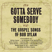 Gotta Serve Somebody - The Gospel Songs Of Bob Dylan de Various Artists
