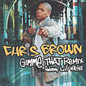 Gimme That by Chris Brown
