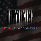 Proud To Be An American by Beyoncé