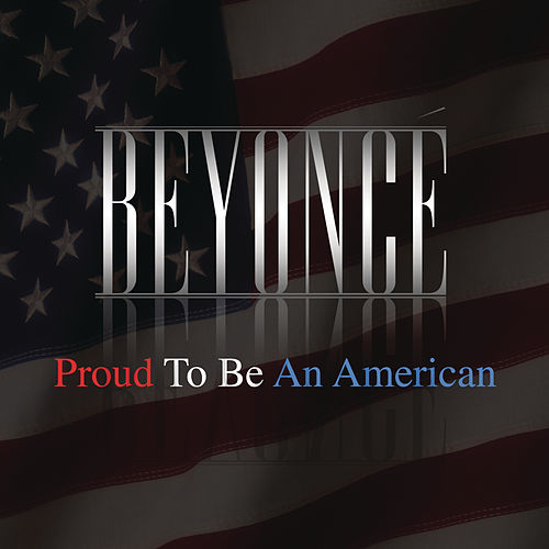 Proud To Be An American de Beyoncé