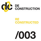 Deconstruction Reconstructed 003 de Various Artists