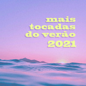 Mais Tocadas do Verao 2021 von Various Artists