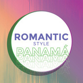 Romantic Style Panamá by Various Artists