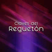Claves del Reguetón by Various Artists