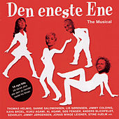Den Eneste Ene - The Musical von Various Artists