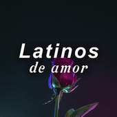 Latinos de amor de Various Artists
