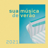 Sua Musica de Verao 2021 von Various Artists