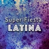 Super Fiesta Latina von Various Artists