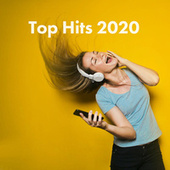 Top Hits 2020 by Various Artists