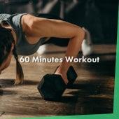 60 Minutes Workout von Various Artists