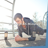 Workout 45 Minutes de Various Artists