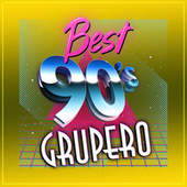 BEST 90´S GRUPERO by Various Artists